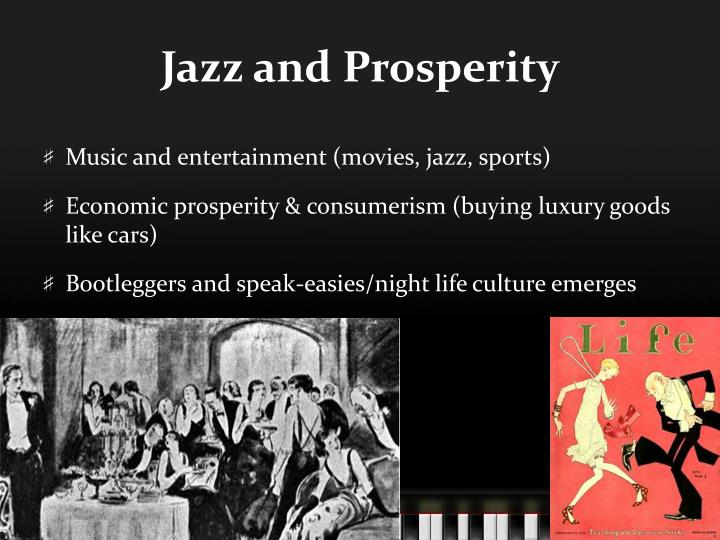 Jazz and Prosperity