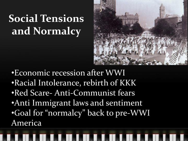 Social Tensions and Normalcy
