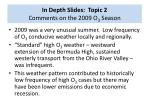 in depth slides topic 2 comments on the 2009 o 3 season