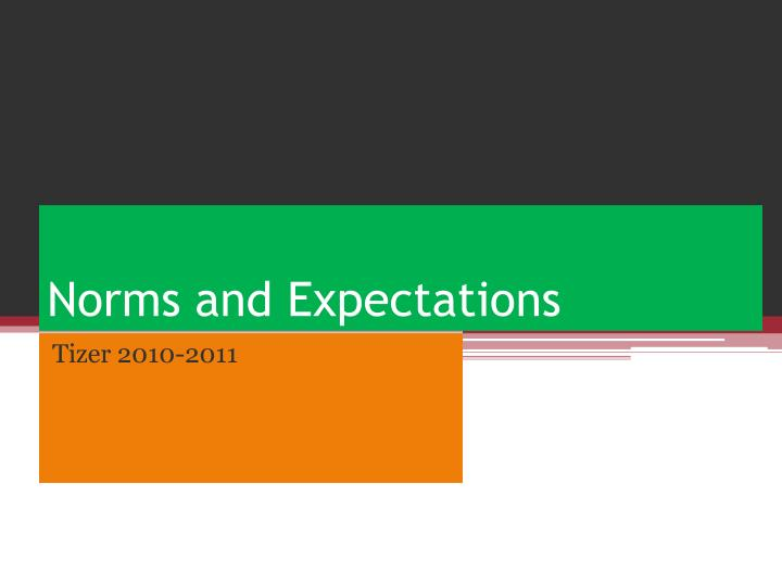 norms and expectations n.