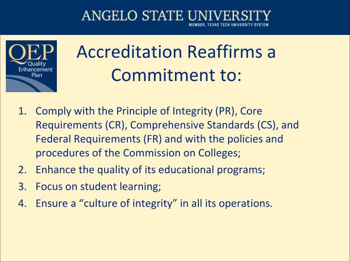 Accreditation reaffirms a commitment to