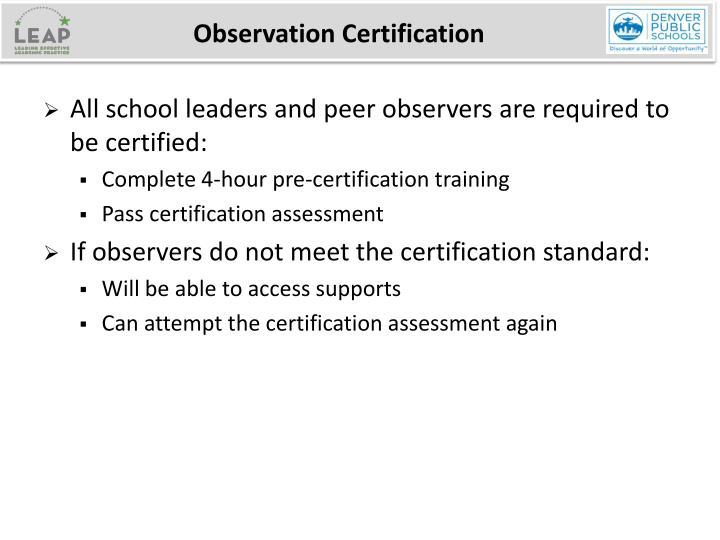 Observation Certification