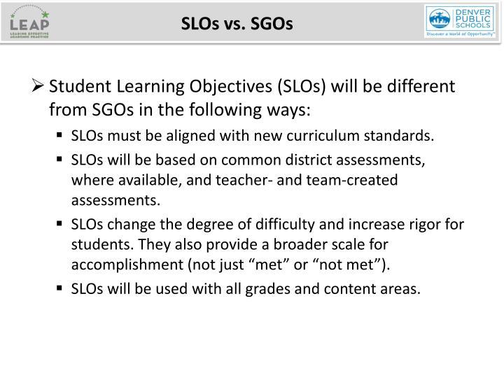 SLOs vs. SGOs