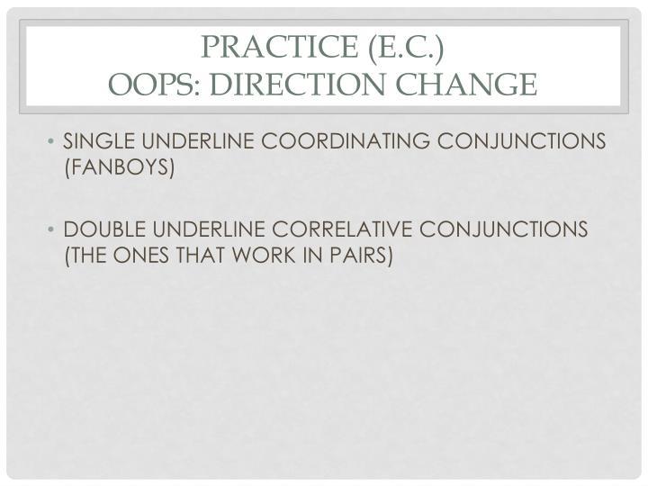 Practice (E.C.)