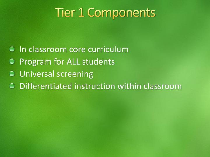 Tier 1 Components