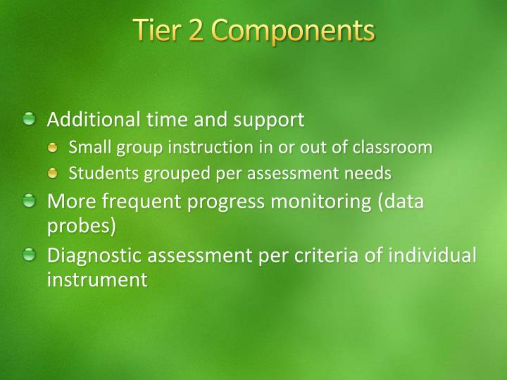 Tier 2 Components