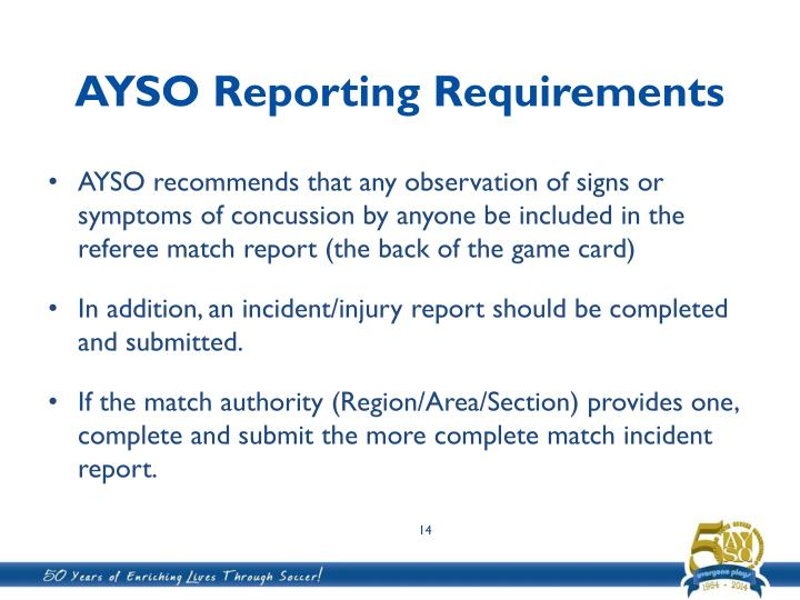 AYSO Reporting Requirements