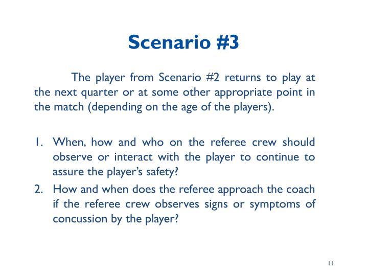 Scenario #3