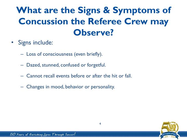 What are the Signs & Symptoms of Concussion the Referee Crew may Observe?