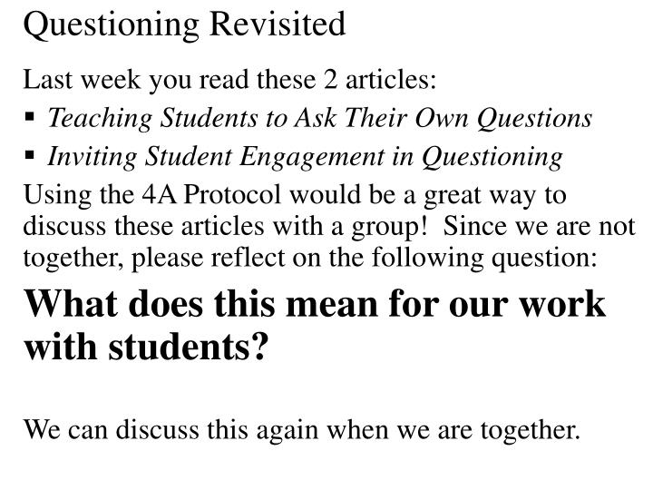 Questioning Revisited