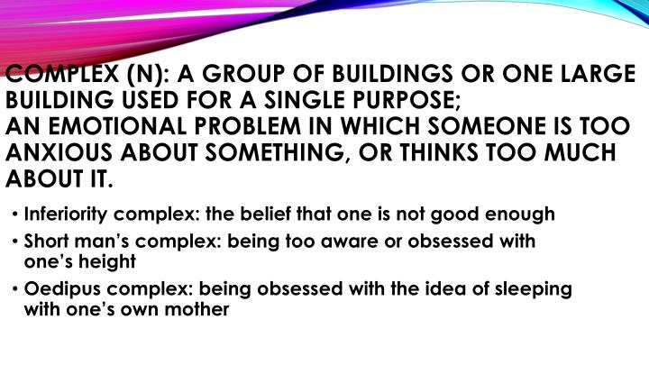 Complex (n): a group of buildings or one large building used for a single purpose;