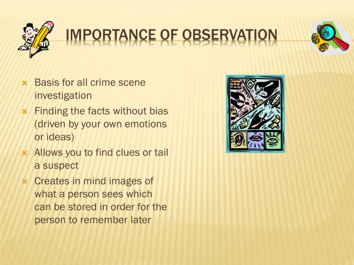 Importance of Observation