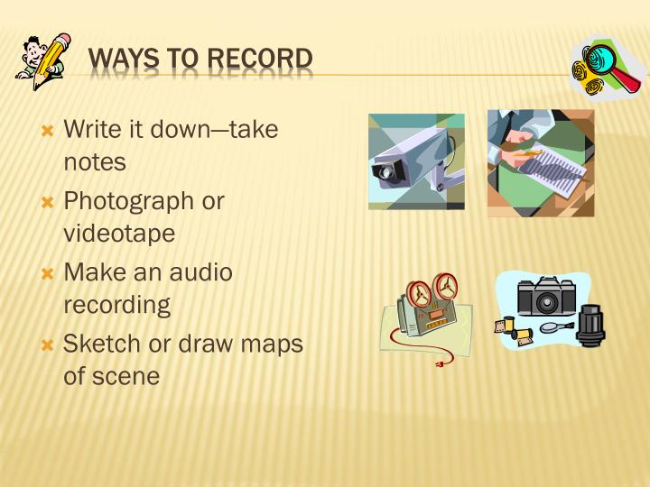 Ways to record