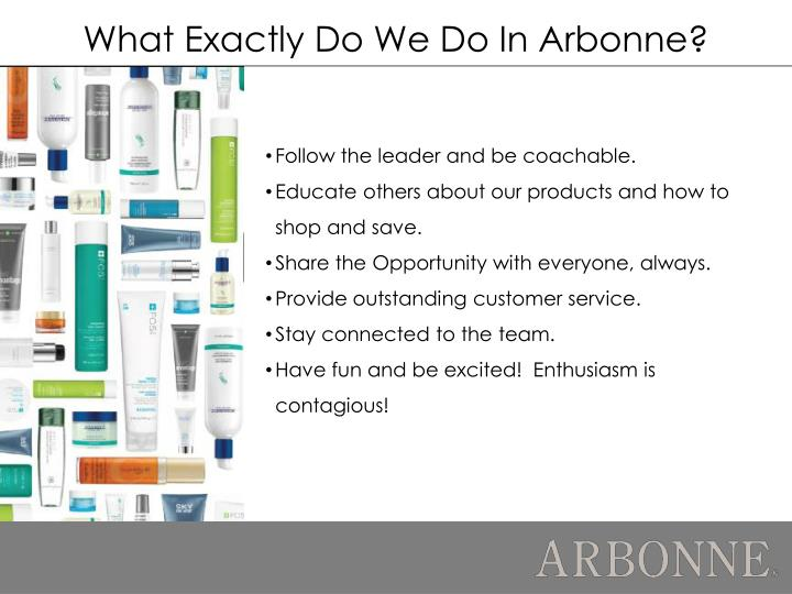 What Exactly Do We Do In Arbonne?