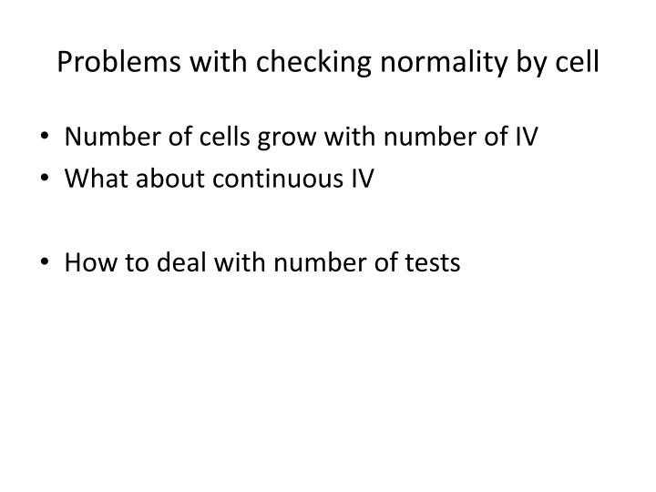 Problems with checking normality by cell