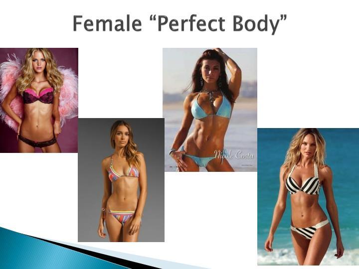 Female perfect body