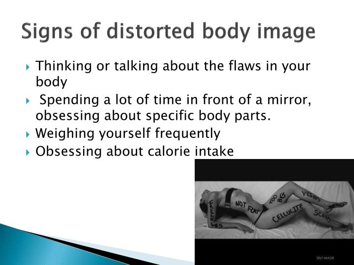 Signs of distorted body image