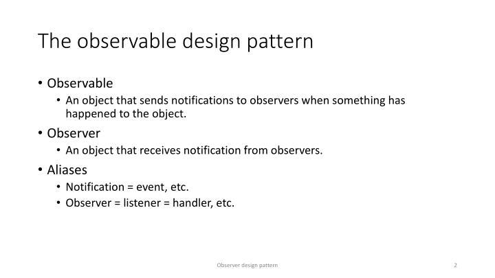 The observable design pattern