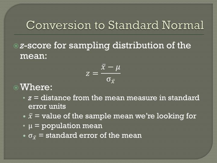 Conversion to Standard Normal