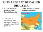 russia used to be called the u s s r