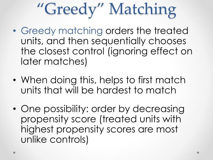 """""""Greedy"""" Matching"""