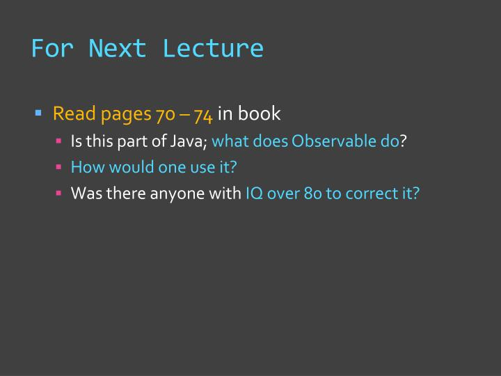 For Next Lecture
