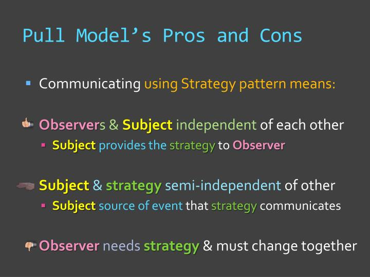 Pull Model's Pros and Cons