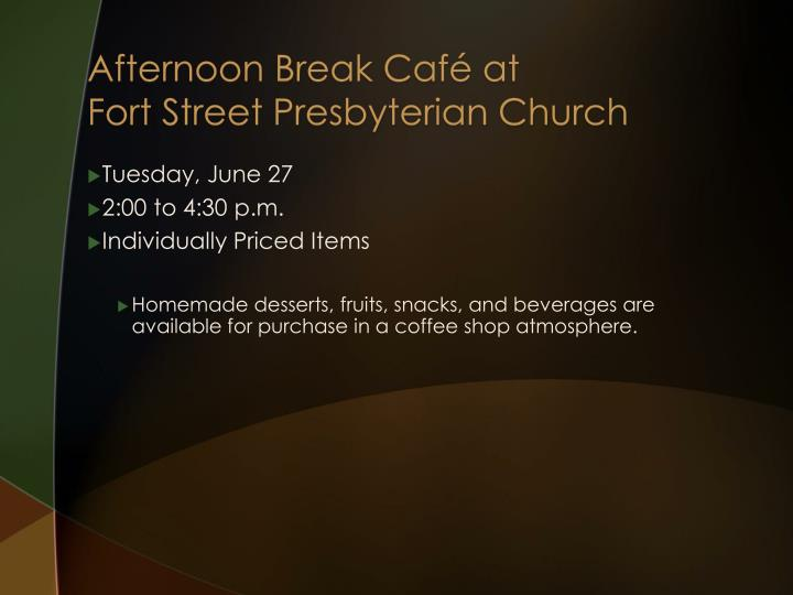 Afternoon Break Café at