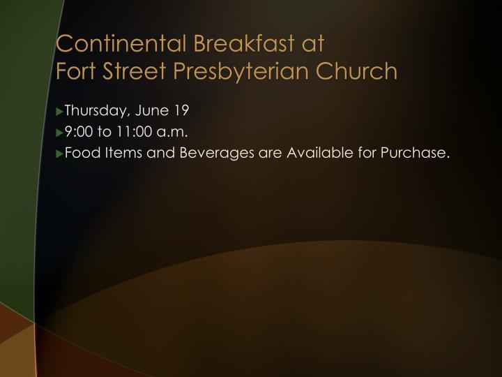 Continental Breakfast at