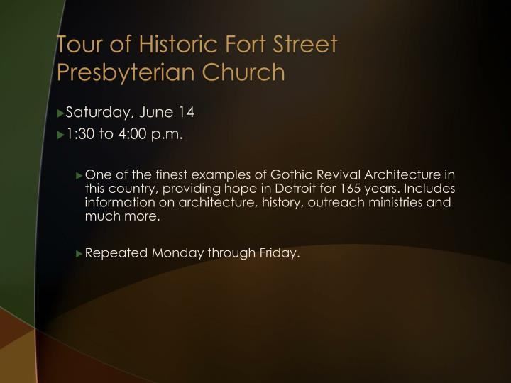 Tour of Historic Fort Street Presbyterian Church