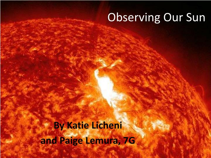 observing our sun n.