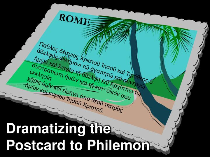 Postcard to philemon