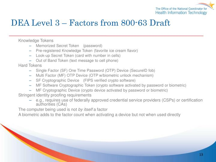 DEA Level 3 – Factors from 800-63 Draft