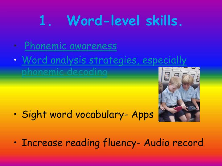 1. Word-level skills.