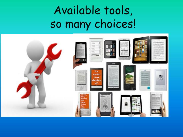 Available tools,