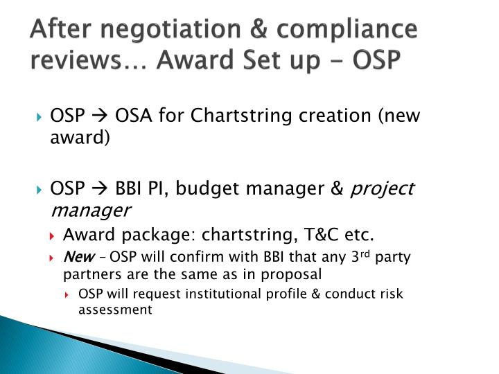 After negotiation & compliance reviews… Award