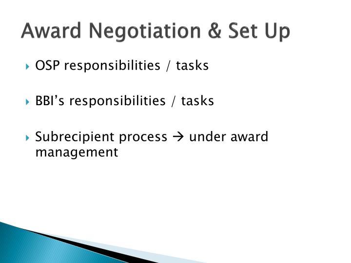 Award Negotiation & Set Up