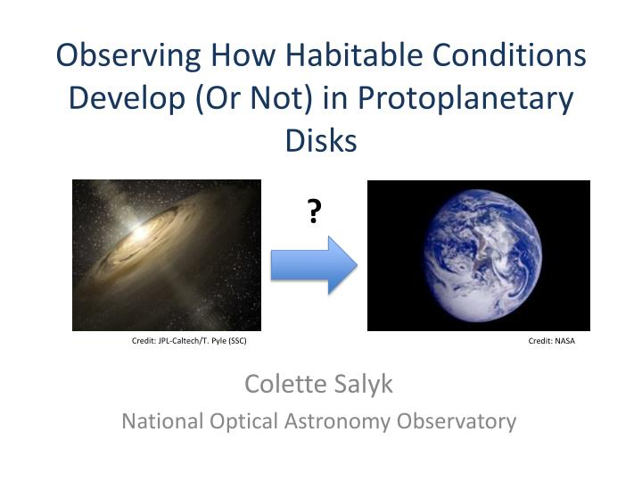 observing how habitable conditions develop or not in protoplanetary disks n.