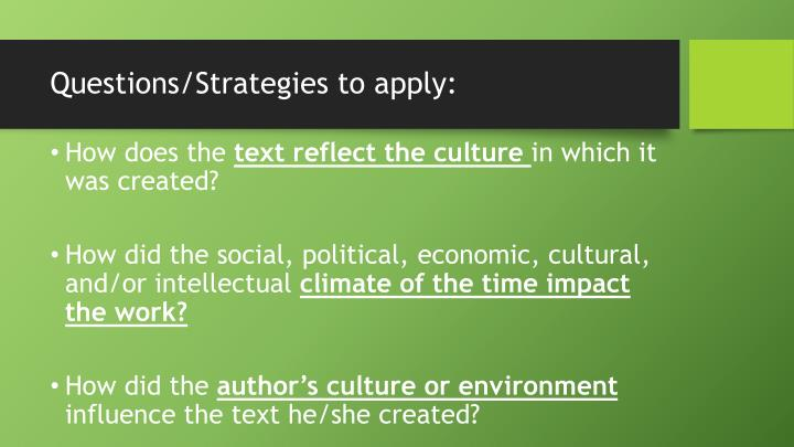 Questions/Strategies to apply: