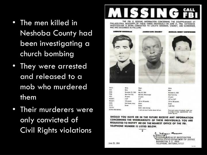 The men killed in Neshoba County had been investigating a church bombing