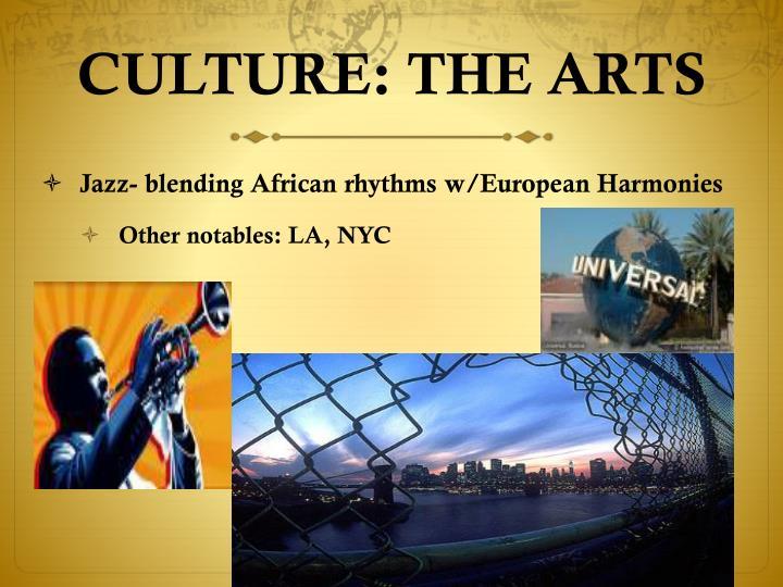 CULTURE: THE ARTS