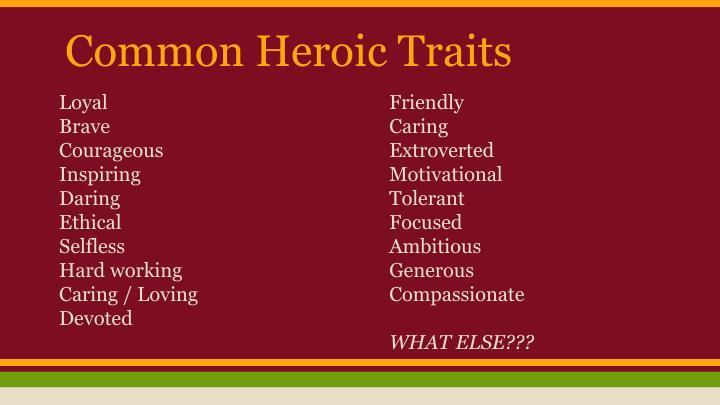 Common Heroic Traits