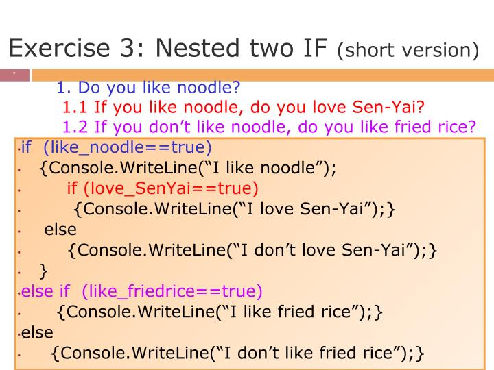 Exercise 3: Nested two IF