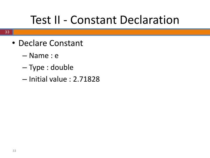 Test II - Constant Declaration