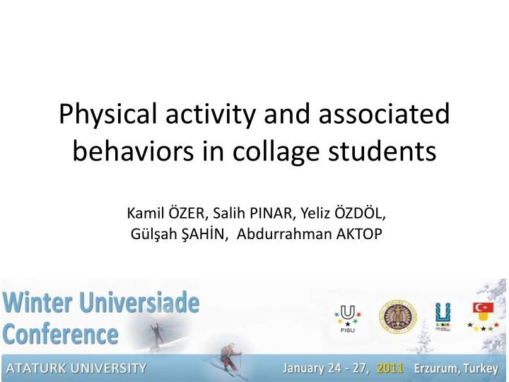 physical activity and associated behaviors in collage students n.