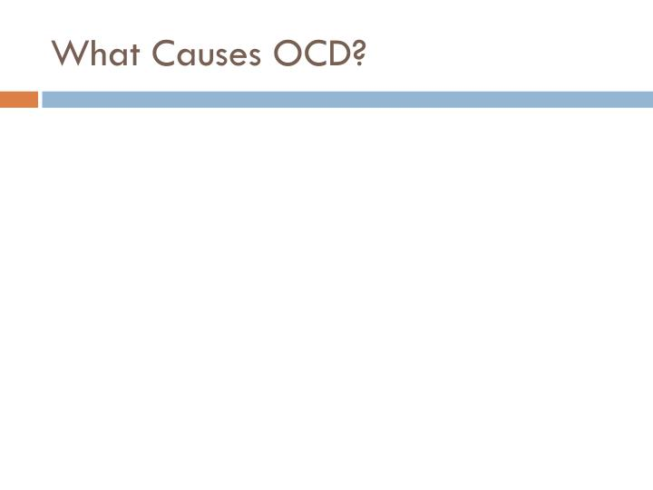 What Causes OCD?