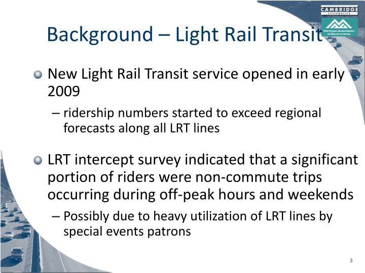 Background light rail transit