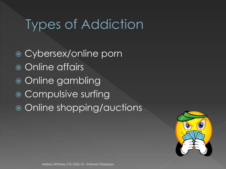 Types of Addiction