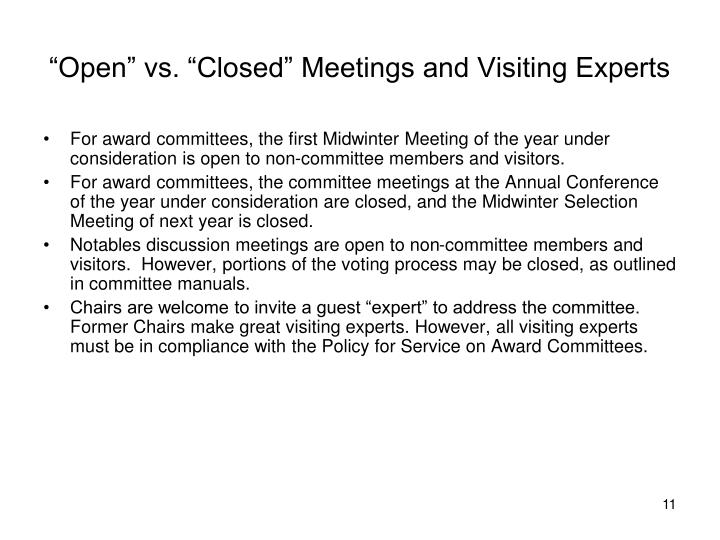 """Open"" vs. ""Closed"" Meetings and Visiting Experts"