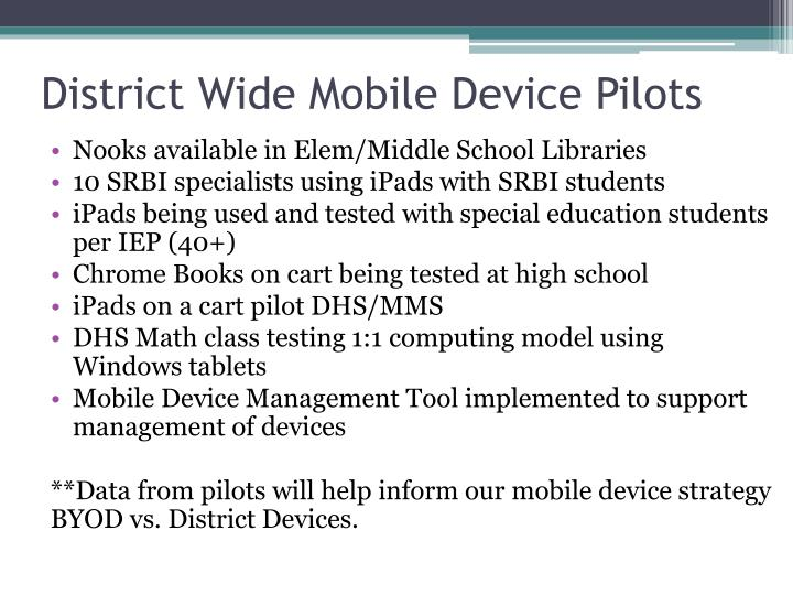 District Wide Mobile Device Pilots